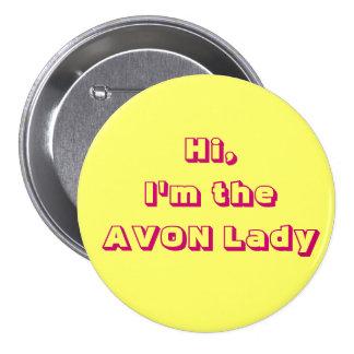 I'm the AVON Lady Button