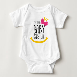 I'm the baby Sister T-shirt