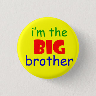 I'm the big brother button