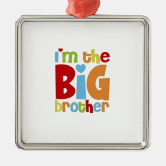 IM THE BIG BROTHER METAL ORNAMENT