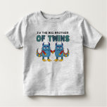 I'm the Big Brother of Twins Toddler T-shirt