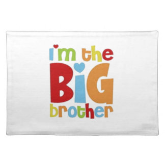 IM THE BIG BROTHER PLACEMAT