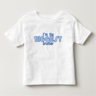 I'm the Biggest Brother T-Shirt