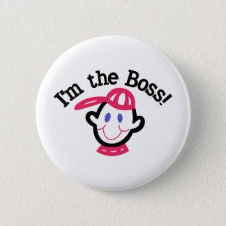 Im The Boss 2 Inch Round Button