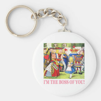 I'm The Boss of You! Keychain