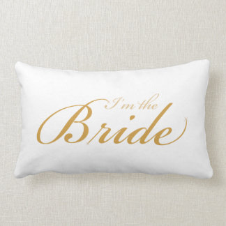 I'm the Bride - I'm getting married pillow