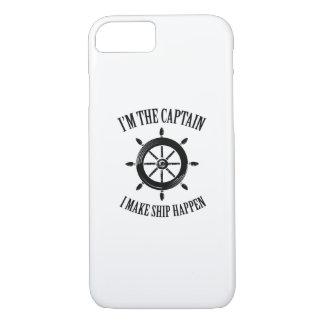 I'm the Captain I Make Ship Happen Boating Sailing iPhone 8/7 Case