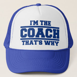 I'm The COACH That's Why Hat (royal blue)