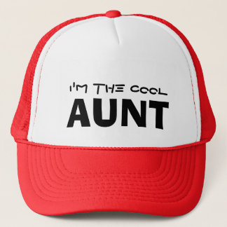 I'm the Cool Aunt Trucker Hat