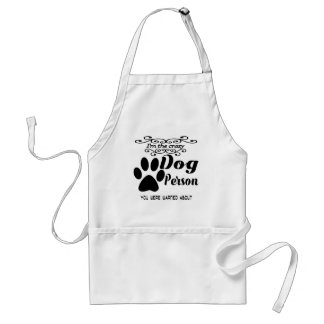 I'm the crazy dog person you were warned about standard apron
