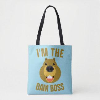 Im The Dam Boss Tote Bag