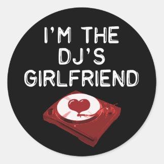 I'm The DJ's Girlfriend Classic Round Sticker