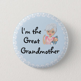 I'm the Great Grandmother 2 Inch Round Button