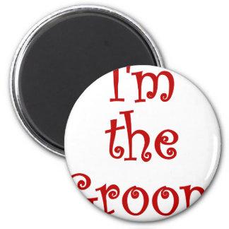 Im the Groom Fridge Magnet