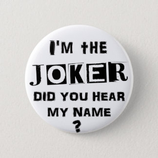 I'm the JOKER 2 Inch Round Button