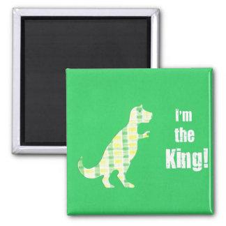 I'm the King! Square Magnet