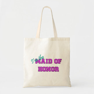 I'm The Maid Of Honor Budget Tote Bag