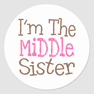 I'm The Middle Sister (Pink) Round Sticker