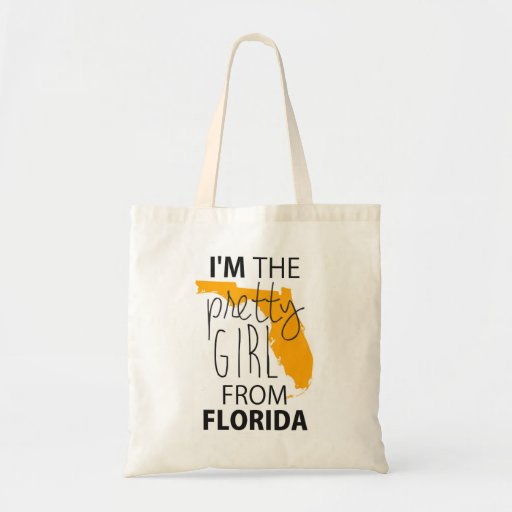 I'm The Pretty Girl From Flordia Tote Bag
