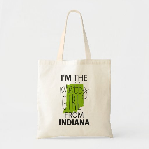 I'm The Pretty Girl From Indiana Tote Bags
