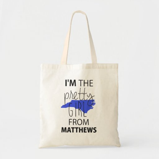 I'm The Pretty Girl From Matthews Tote Bag