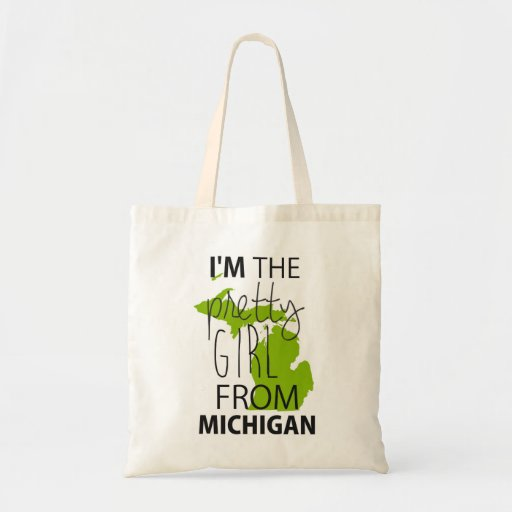 I'm The Pretty Girl From Michigan Canvas Bags
