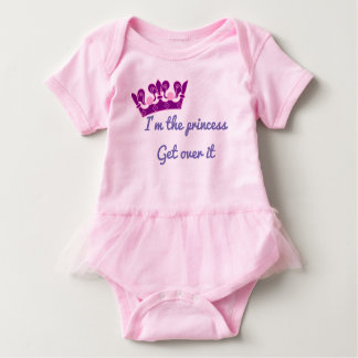 I'm the princess, get over it baby bodysuit
