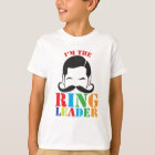 I'm the RING LEADER with male circus man moustache T-Shirt