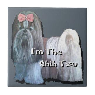 I'm the Shih Tzu - Ceramic Tile  4.25 x 4.25