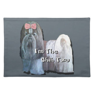 I'm the Shih Tzu - Cloth Place mat