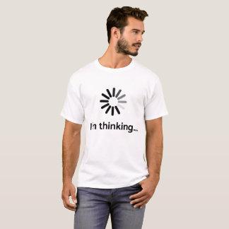 I'm thinking (loading | nerd) white background T-Shirt
