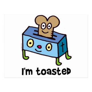 I'm toasted postcard