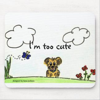 I'm Too Cute Mouse Pad
