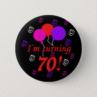 I'm Turning 70 2 Inch Round Button