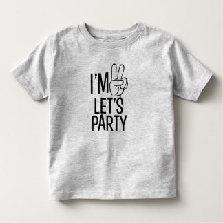 I'm Two Let's Party funny baby boy shirt