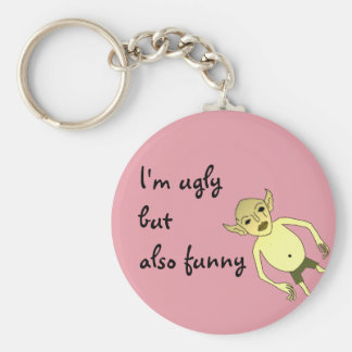 I'm ugly but also funny keychain