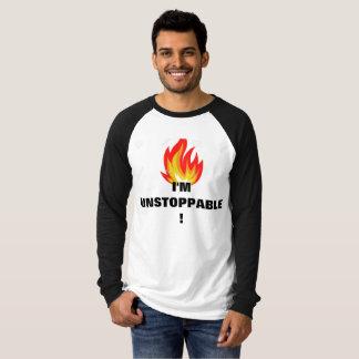 I'M UNSTOPPABLE! T-Shirt