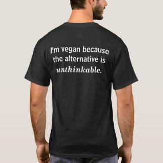 I'm vegan because... T-Shirt
