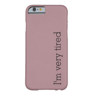 I'm very tired iPhone Case