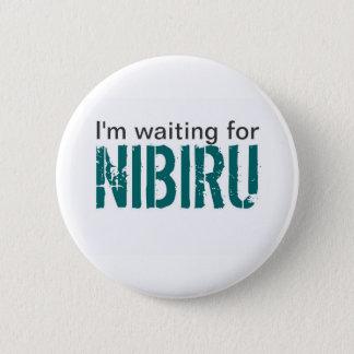 I'm waiting for Nibiru 2 Inch Round Button