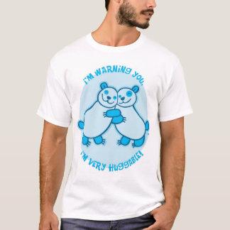 I'm warning you, I'm very huggable! (Blue) T-Shirt