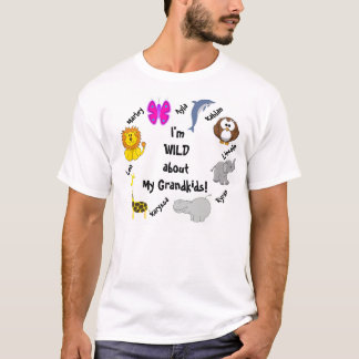 I'm Wild about my Grandkids! T-Shirt