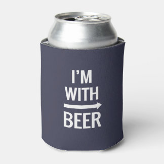 I'm With Beer Can Cooler