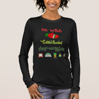 Im With Cotton Headed Ninny Muggins Long Sleeve T-Shirt