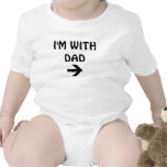 I'M WITH DAD T-SHIRT