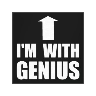 I'm With Genius Gallery Wrapped Canvas