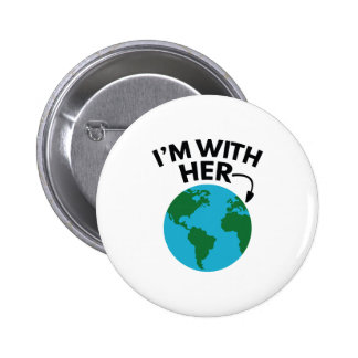 I'm With Her 2 Inch Round Button