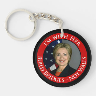 I'm with Her - Build Bridges not Walls Keychain