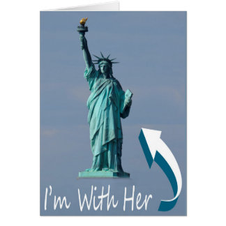 I'm With Her! Card