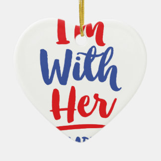 Im with her - Hillary 2016 Ceramic Heart Ornament